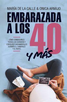 embarazada a los 40 años y más